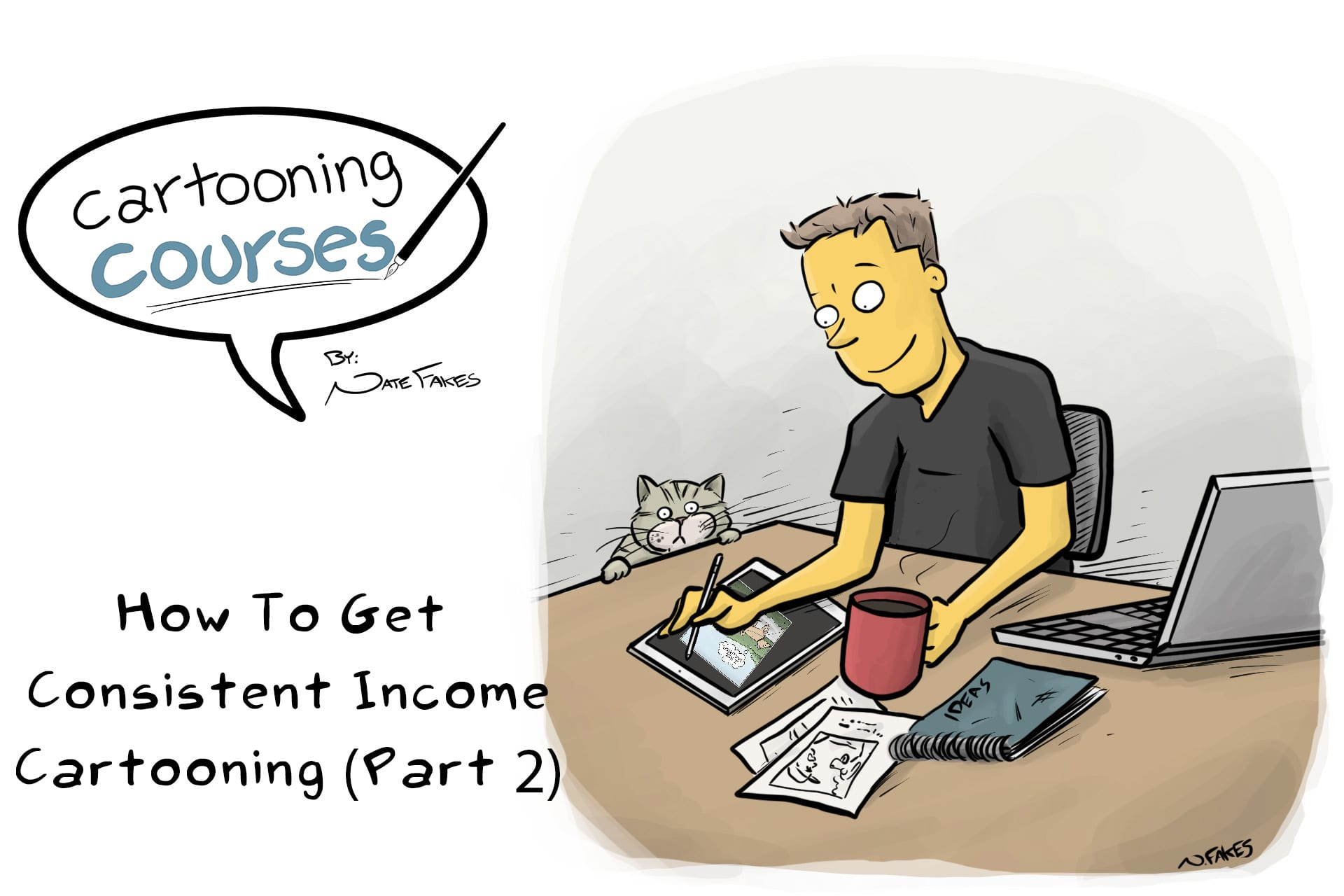 Consistent income cartooning.